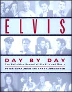 "Peter Guralnick, ""Elvis Day By Day"""