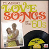 Classic Love Songs of the '60s