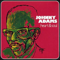 "Johnny Adams, ""Heart & Soul"" (new cover)"