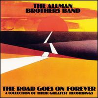 "Allman Brothers Band, ""The Road Goes On Forever"""